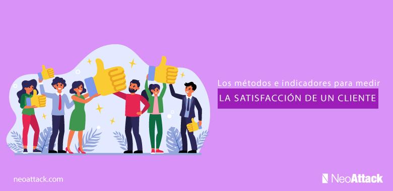 Los-métodos-e-indicadores-para-medir-la-satisfacción-de-un-cliente